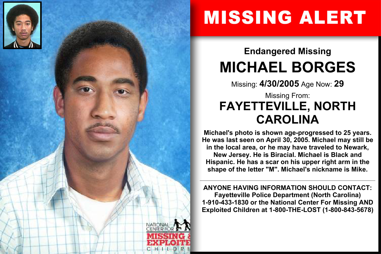Michael Borges Age Now 29 Missing 04 30 2005 Missing From Fayetteville Nc Anyone Having Information Where Are You Now Looking For Someone Losing A Child