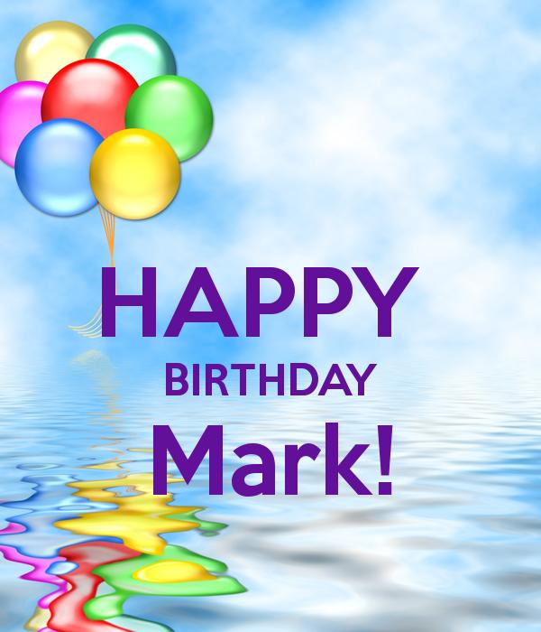 Happy Birthday Mark Happy Birthday Mark Poster Vee Keep