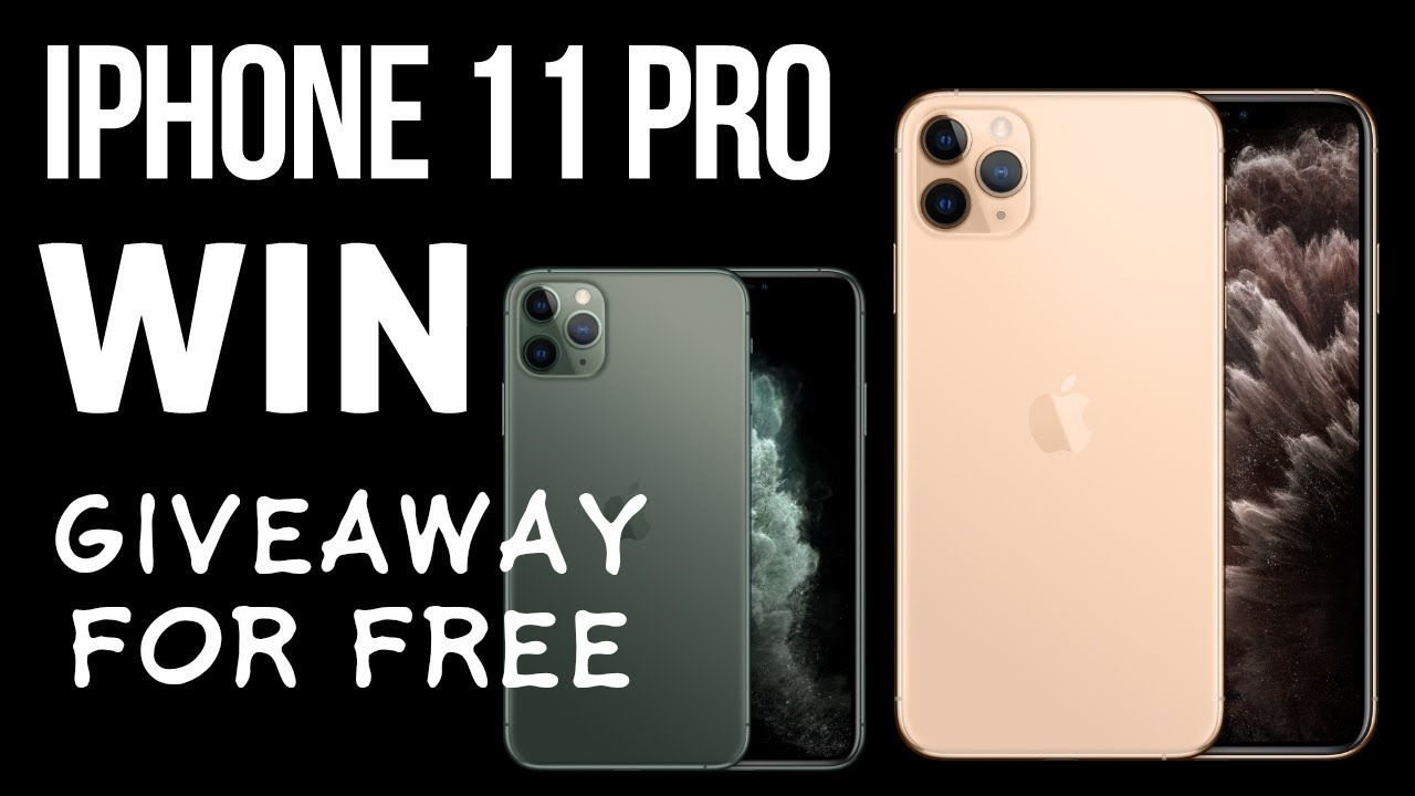 Apple Iphone 11 Pro Max Free In 2020 Iphone Free Iphone Get Free Iphone