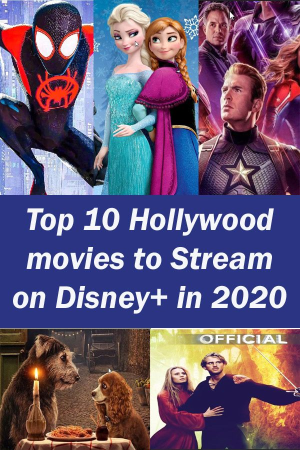Top 10 Hollywood movies to Stream on Disney+ in 2020