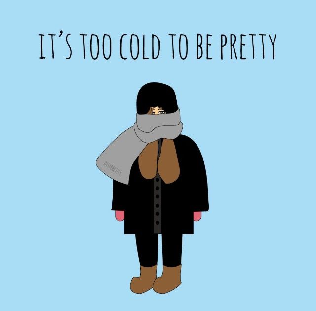 It's too cold to be pretty! #humor #makeup #hair