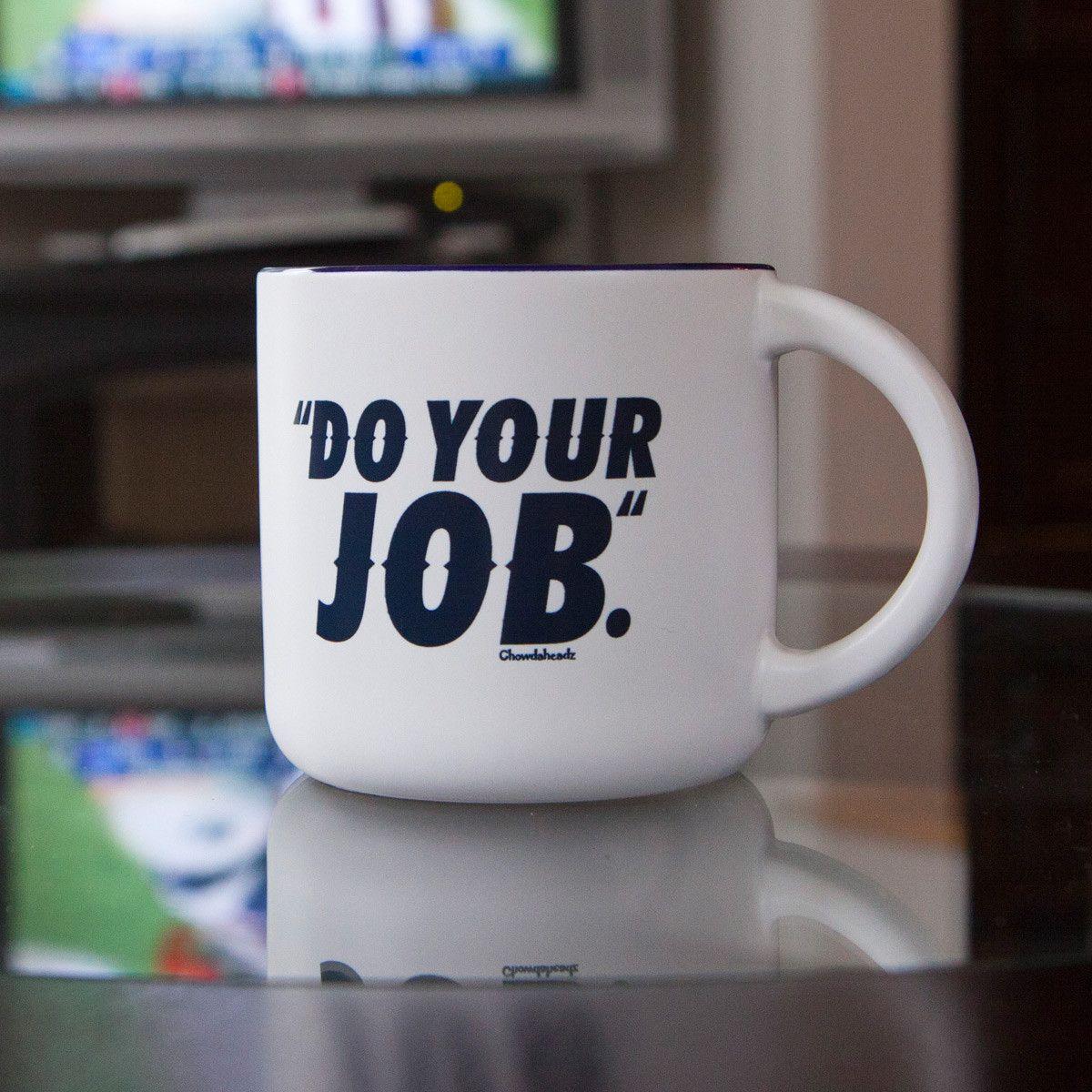Do Your Job 14oz Coffee Mug Mugs, Coffee mugs, Stocking