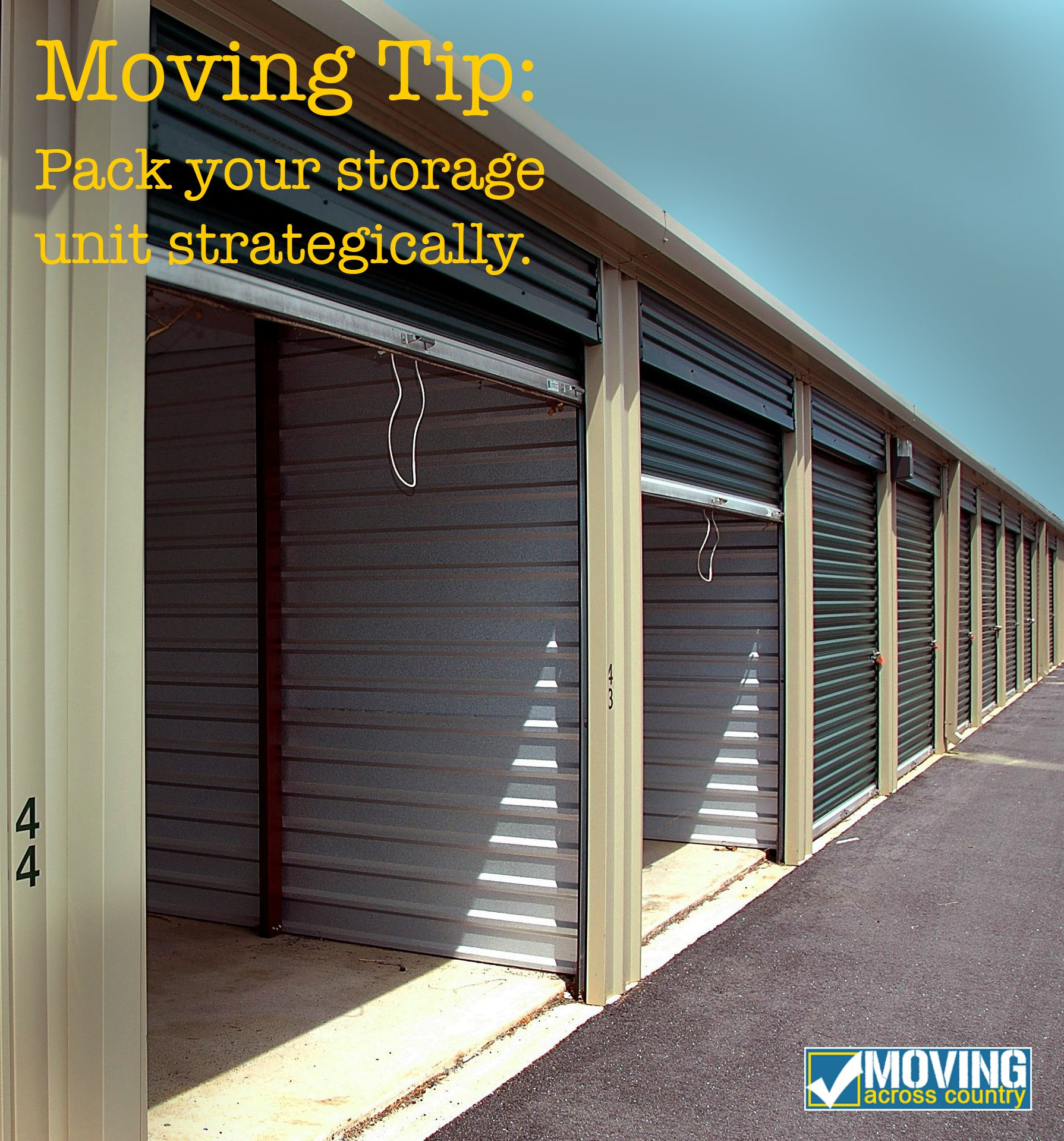 Put The Heavy Stuff Low The Lighter Stuff High And Be Sure To Pad Your Furniture Self Storage Container House Storage Container Homes