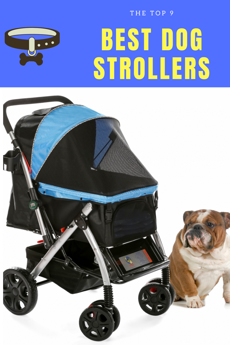 The Top 9 Best Dog Strollers For Your Little Furry Friend Dogs
