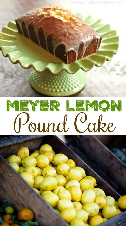 Meyer Lemon Pound Cake - One Hundred Dollars a Month