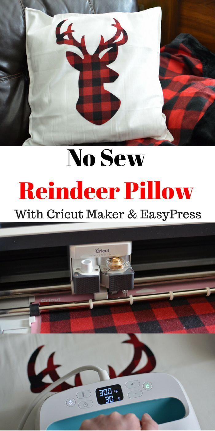 Buffalo Plaid No Sew Reindeer Pillow With The Cricut Maker #nosewshirts