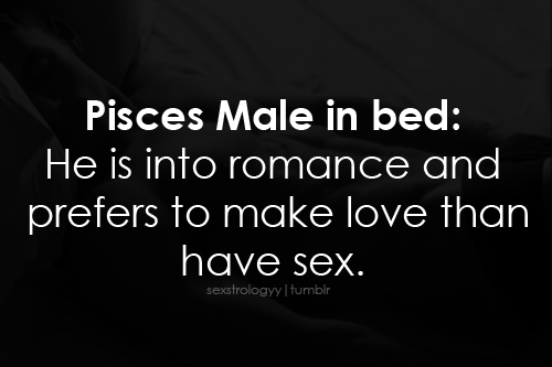 In Bed With The Pisces Male Pisces Quotes Pisces Pisces Men In Bed
