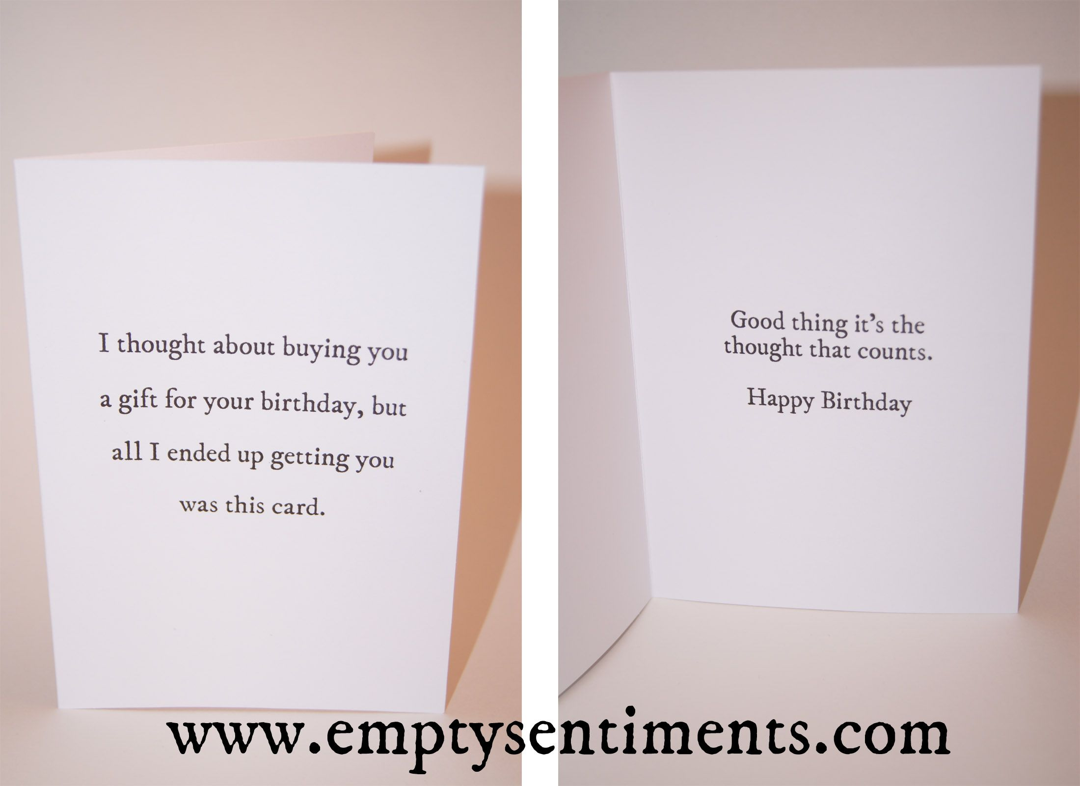 A Sarcastic Birthday Card by Empty Sentiments. It's gift giving ...