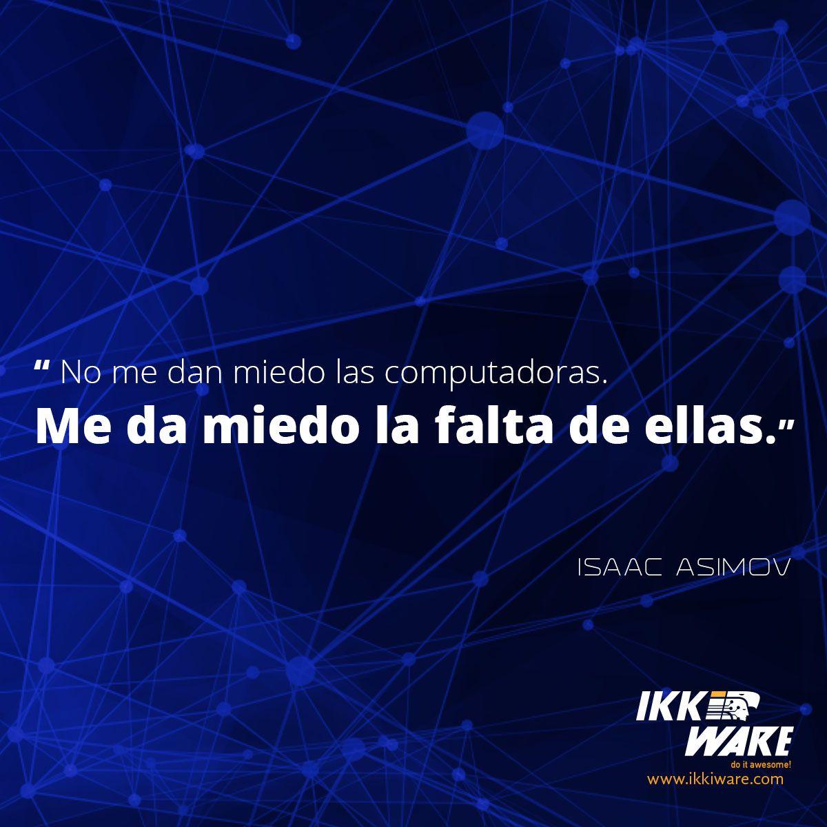 IKKIWARE_ES #Ikkiware #frases #programación