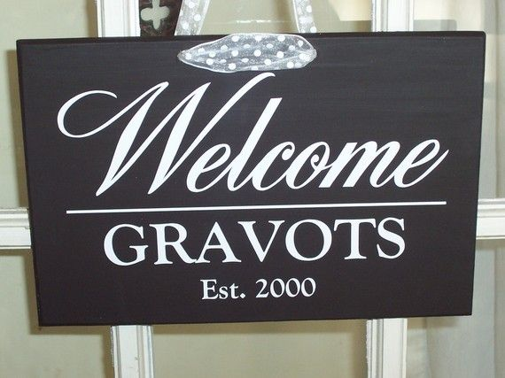 Welcome sign for the front door