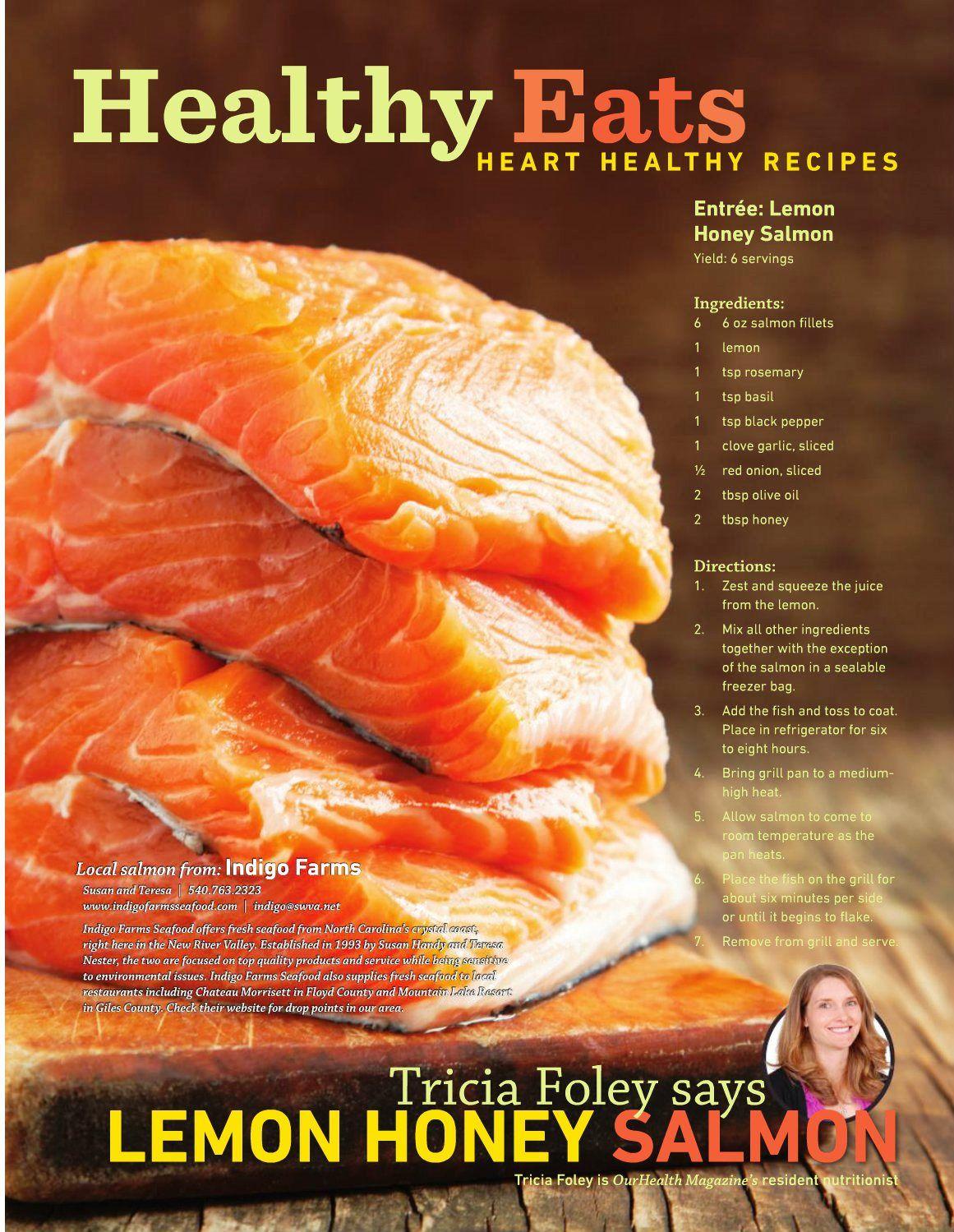 Our Health Magazine Recipe Featuring Indigo Farms Seafood Salmon Health Magazine Recipes Heart Healthy Recipes Healthy Recipes