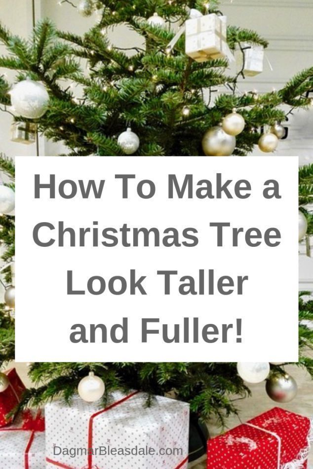 How to Make a Christmas Tree Look Fuller and Taller - on a Budget