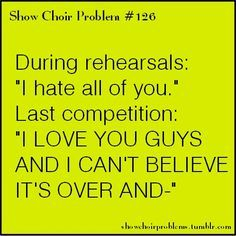 Image result for show choir quotes | SHOW CHOIR THINGS ...
