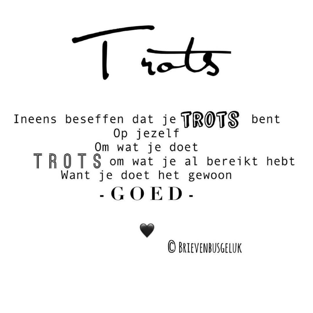 Goede T R O T S • ©️ 👊🏻❤️ . #gedichtjesvanbrievenbusgeluk . ——— www ZF-35