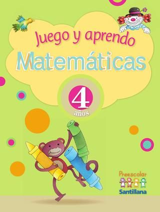 Resultado de imagen para Juego y aprendo matemáticas 4 años Preescolar Santillana
