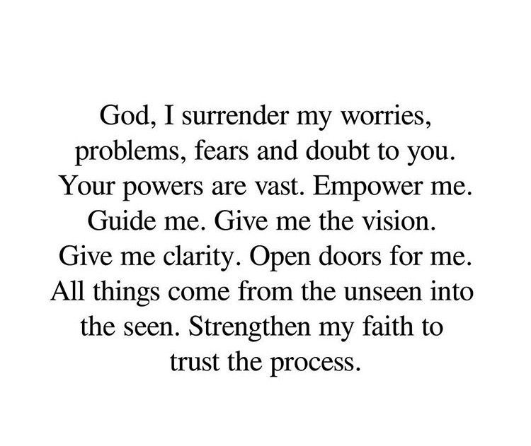 God I Surrender My Worries Problems Fears And Doubts To You