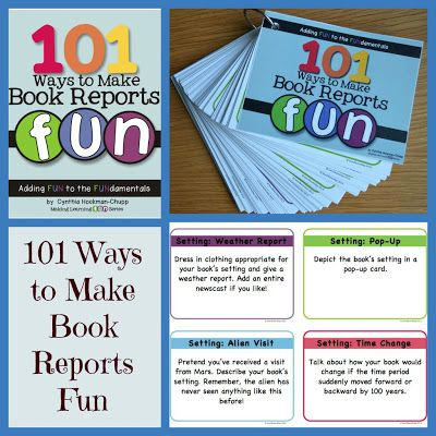 How to Make Book Reports FUN! Plus other 101 ways ...