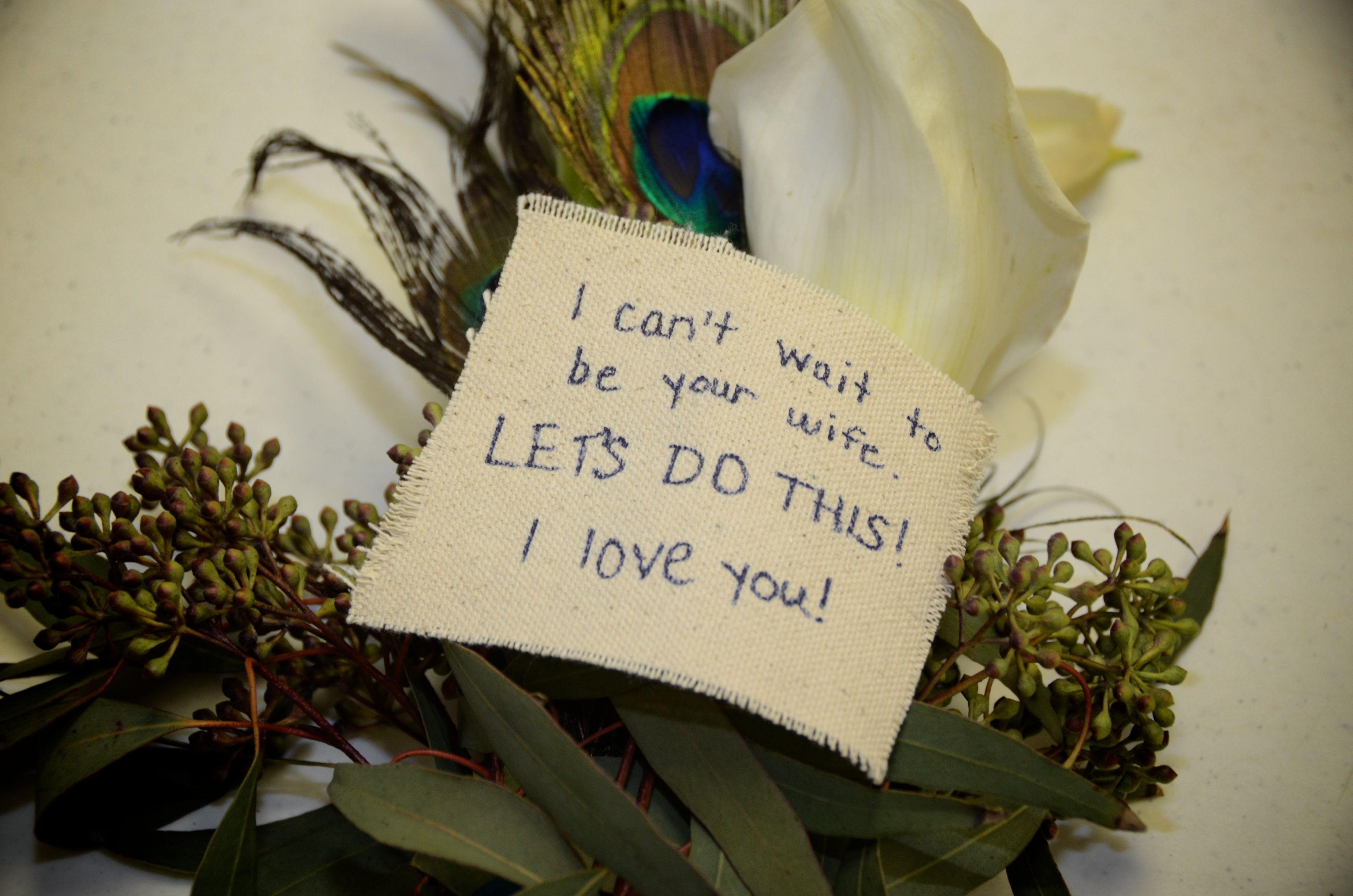 """Note for my husband! """"I can't wait..."""" Photo and flower arrangement by Tamra Turner. Owner of Sunshine Wedding Company and Tamra Turner Photography"""
