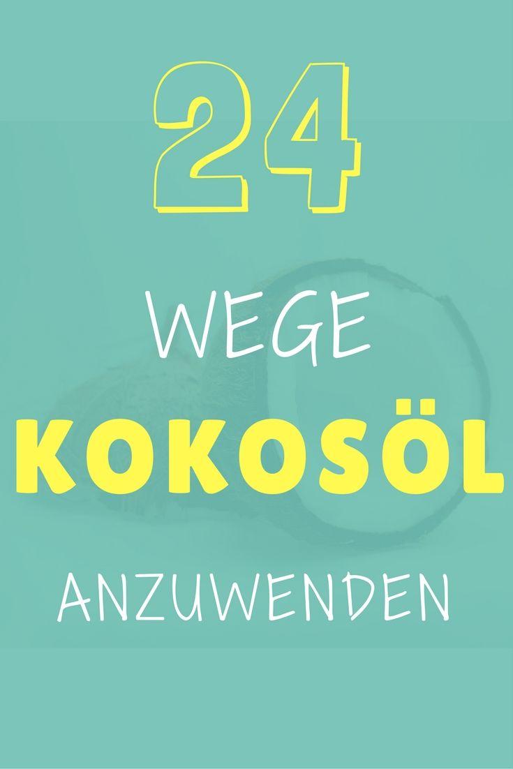Kokosol Anwendung 24 Clevere Wege Das Wundermittel Zu Verwenden Infografik Kokosol Anwendung Tipps Kokosol Haare Anwendung