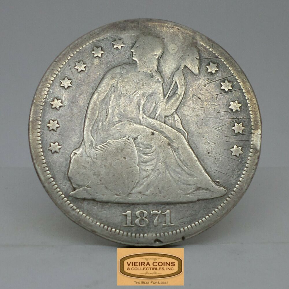 1871 Liberty Seated Silver 1 Plugged Repaired B17660 In 2020