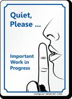 Quiet Please Work In Progress Sign Ducks Office Signs
