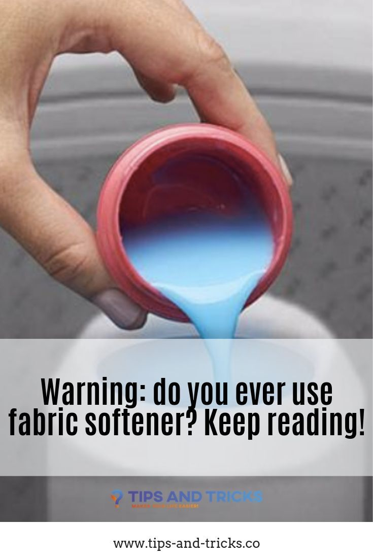 Warning Do You Ever Use Fabric Softener Keep Reading Fabric