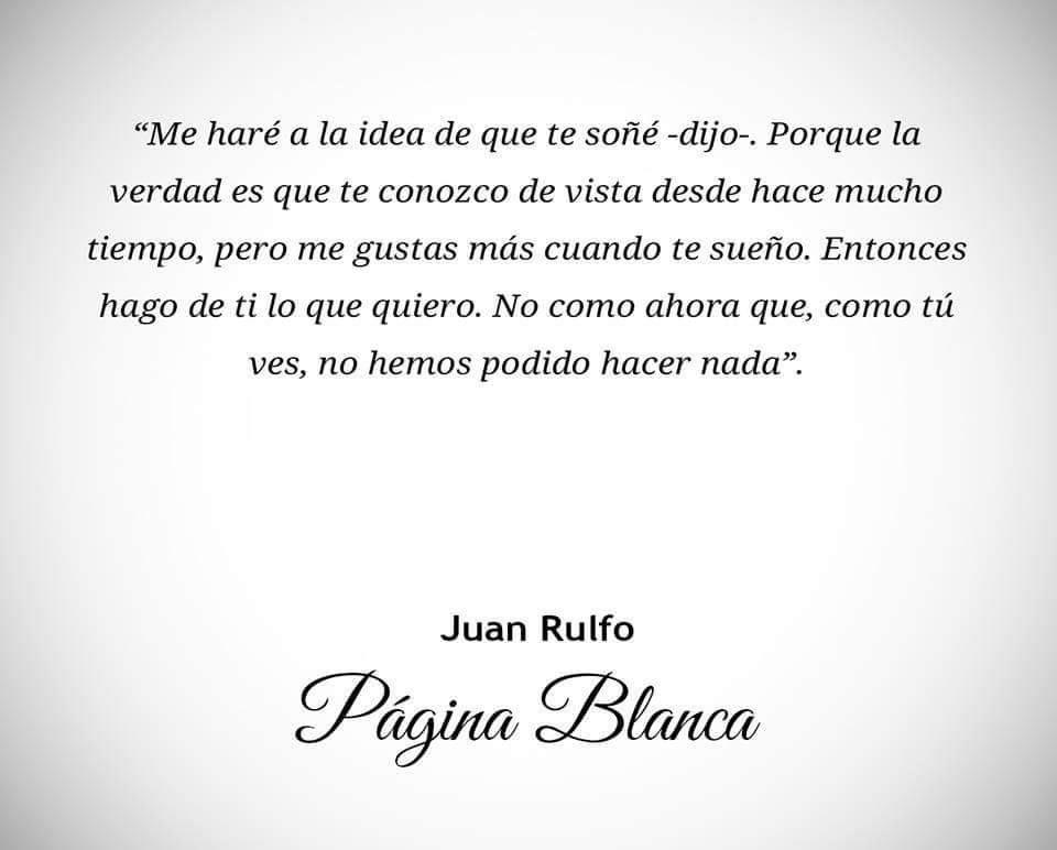 Juan Rulfo Juan Rulfo Frases Citas De Escritor Y Frases