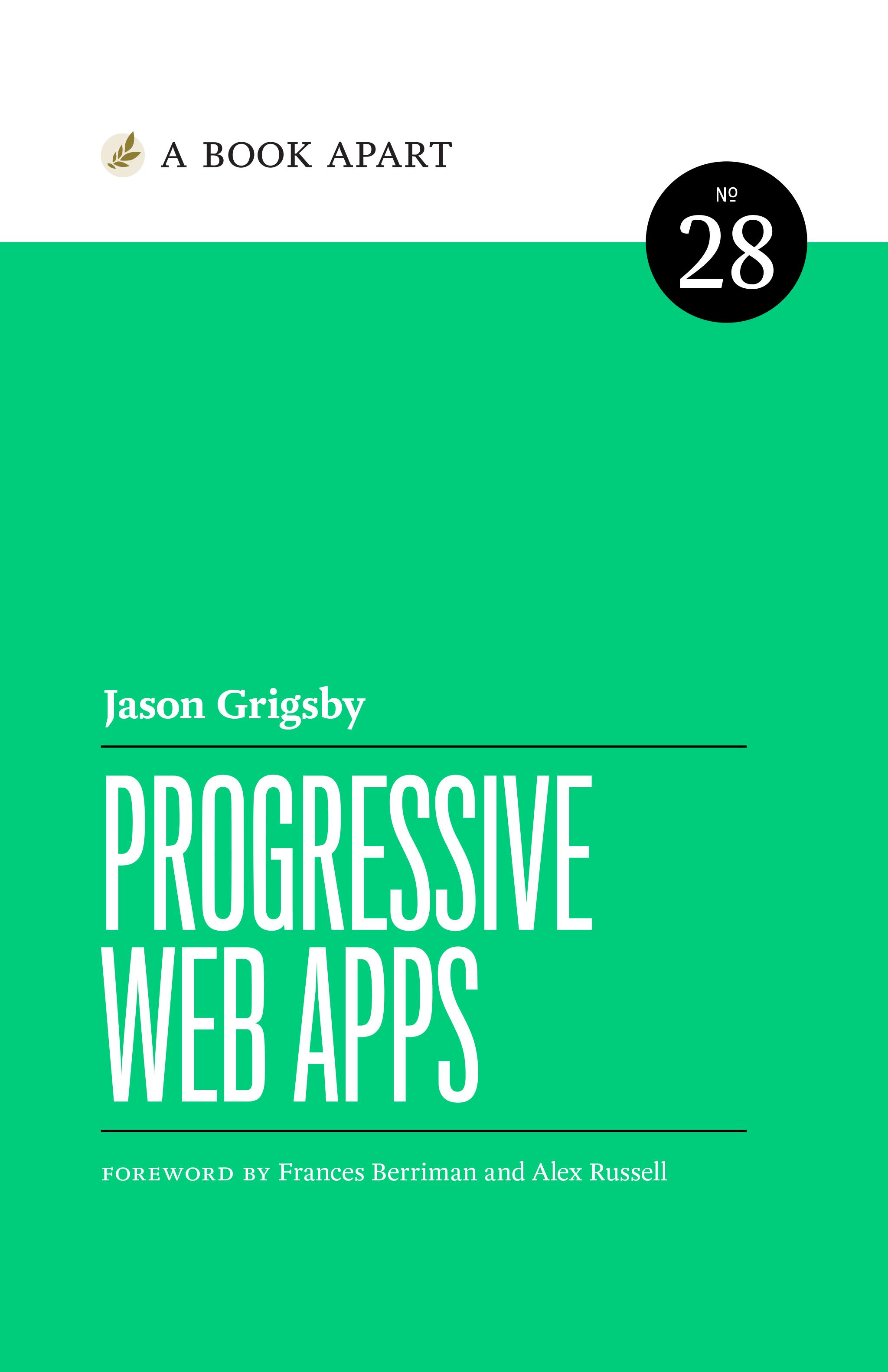 Progressive web apps represent the next big digital