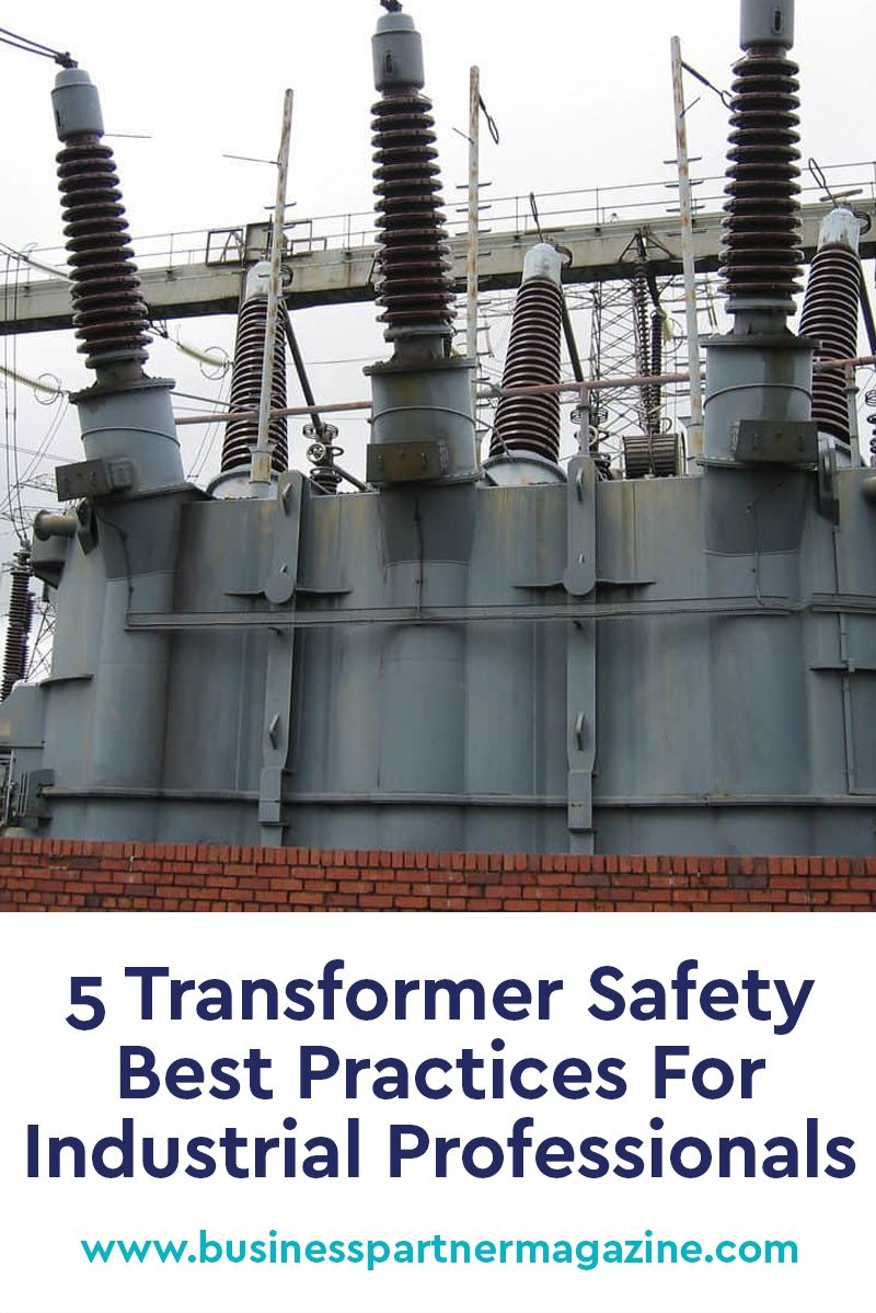 5 Transformer Safety Best Practices For Industrial