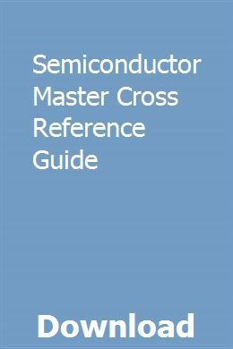 Semiconductor cross reference book pdf