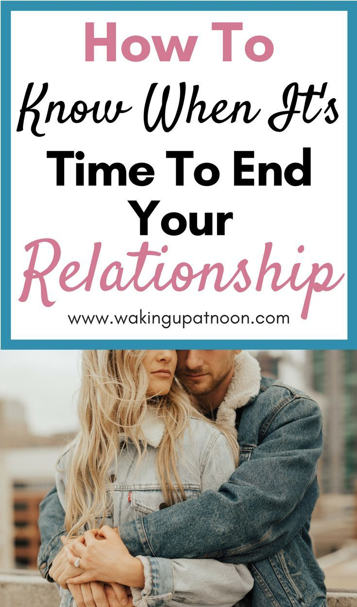 Knowing when to end a dating relationship