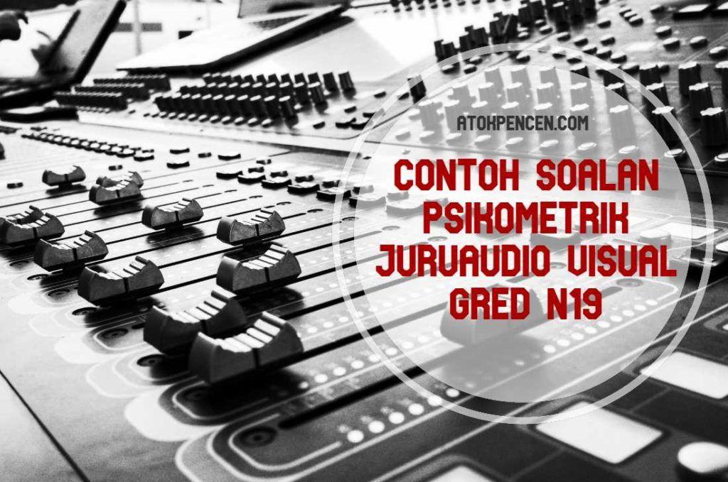 Contoh Soalan Psikometrik Juruaudio Visual Gred N19 (With ...