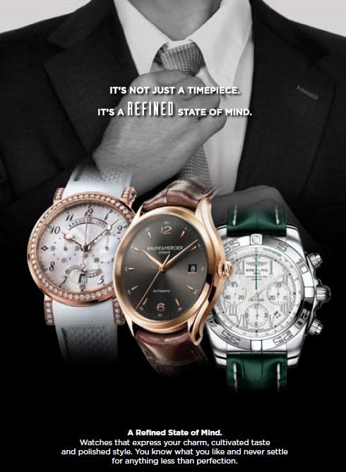 It's not just a timepiece.  It's a refined state of mind.