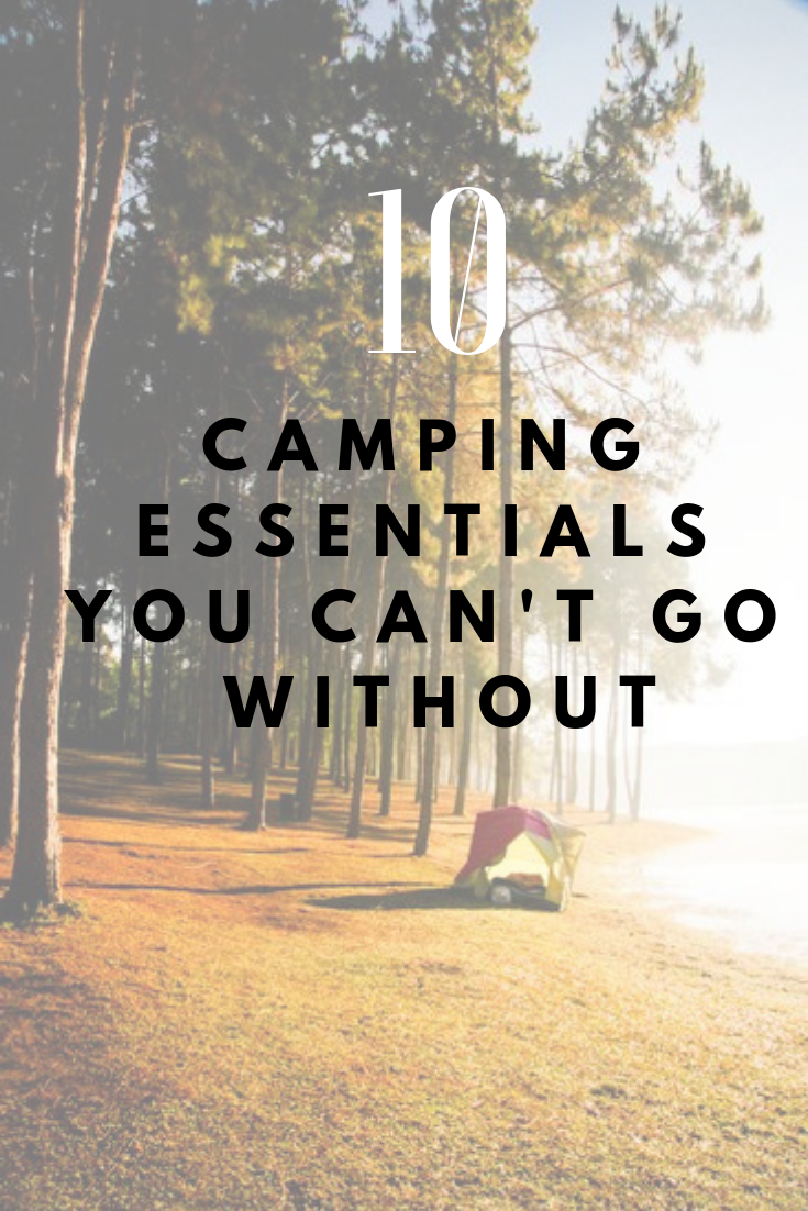 My 10 Camping Essentials - Well Spent Happiness