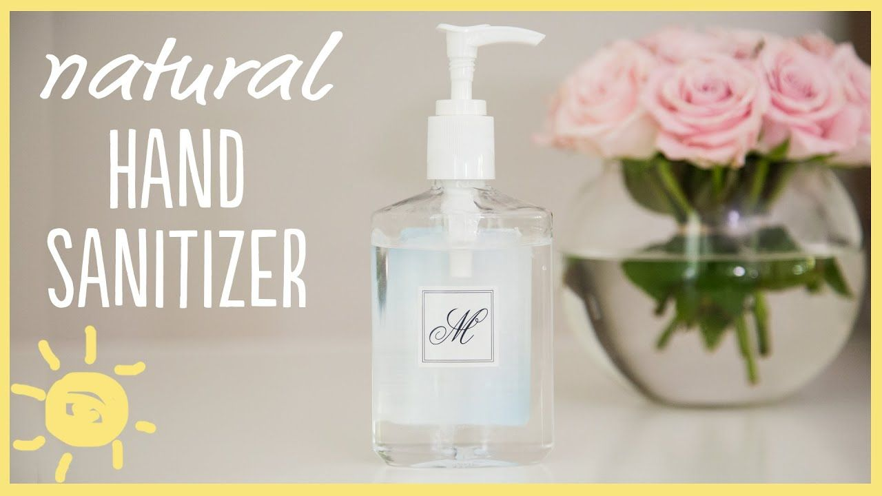 Diy Natural Hand Sanitizer Youtube In 2020 Natural Hand