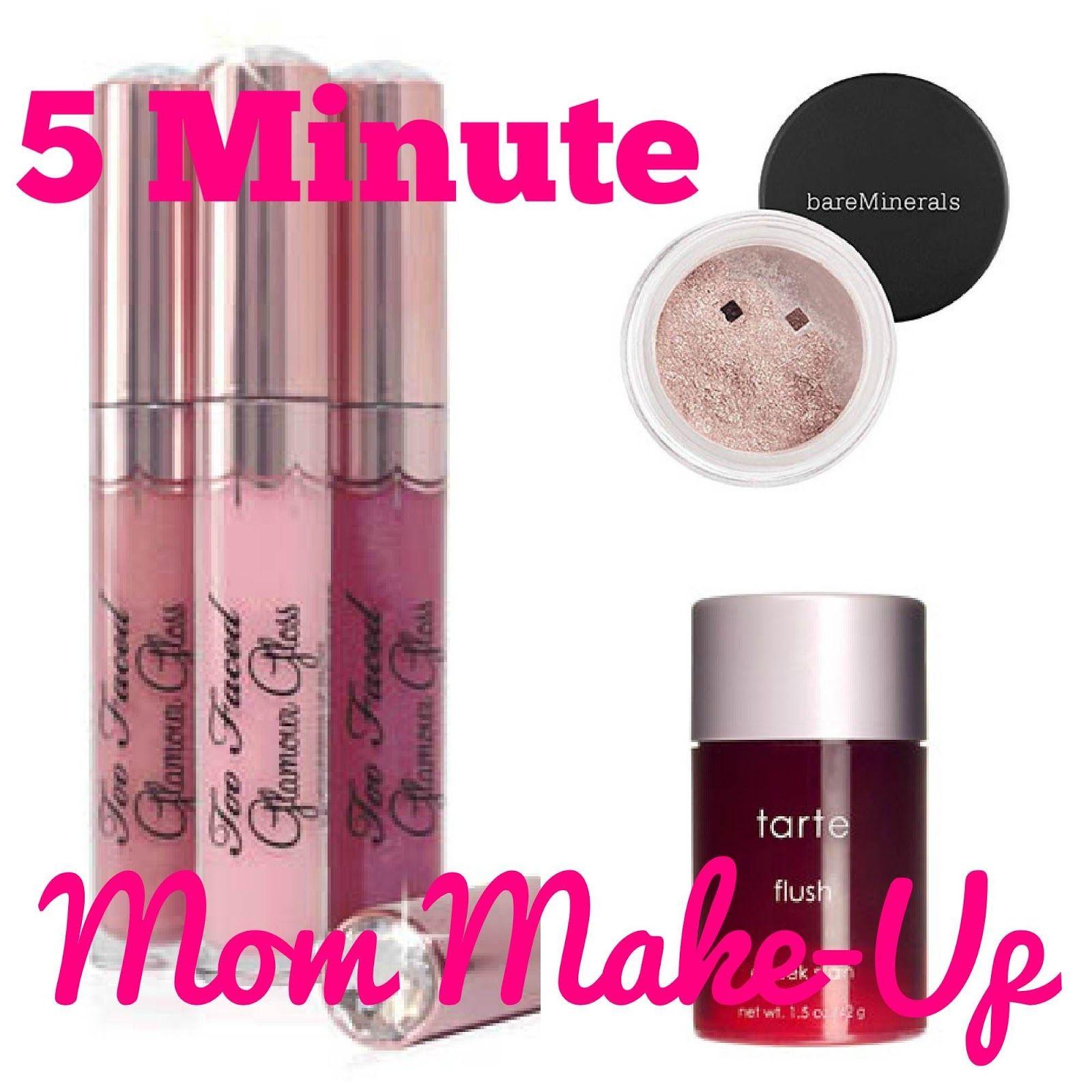 5 Minute Mom MakeUp, including links to