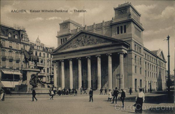 Kaiser Wilhelm Statue And Theater Aachen Germany Germany Wilhelm