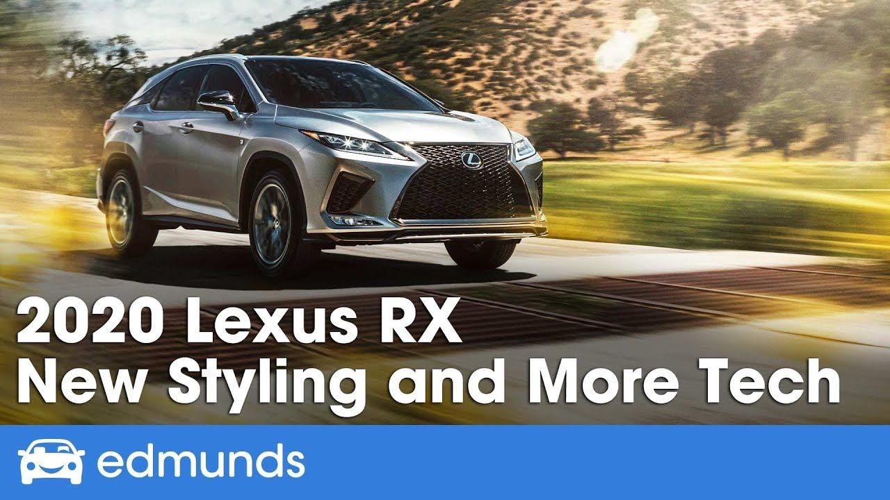 RX Lineup First Look 2020 Lexus RX 350 and RX 450h