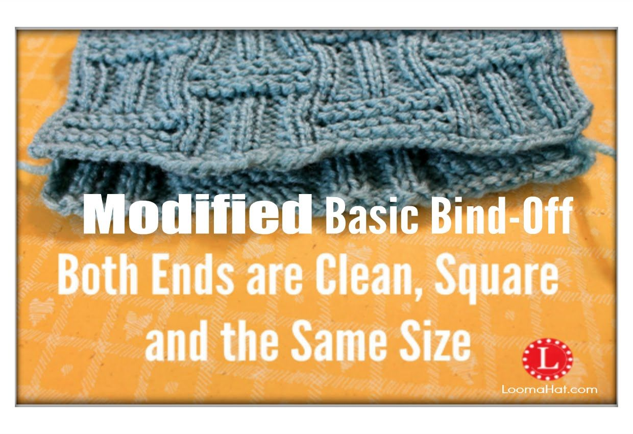 Modified Basic Bind Off on Loom Both Ends are the Same Size, Edges ...