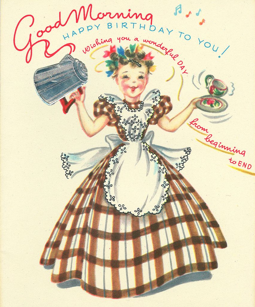 Good Morning Vintage Quotes : Vintage birthday card cards