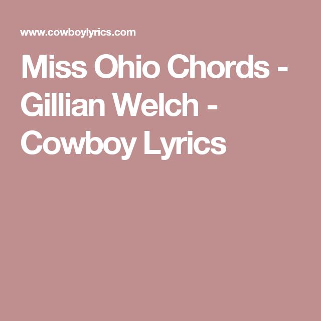 Miss Ohio Chords Gillian Welch Cowboy Lyrics Music General