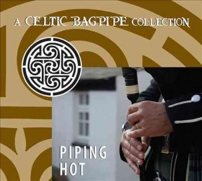 Various - Piping Hot: A Celtic Bagpipe Collection, Grey