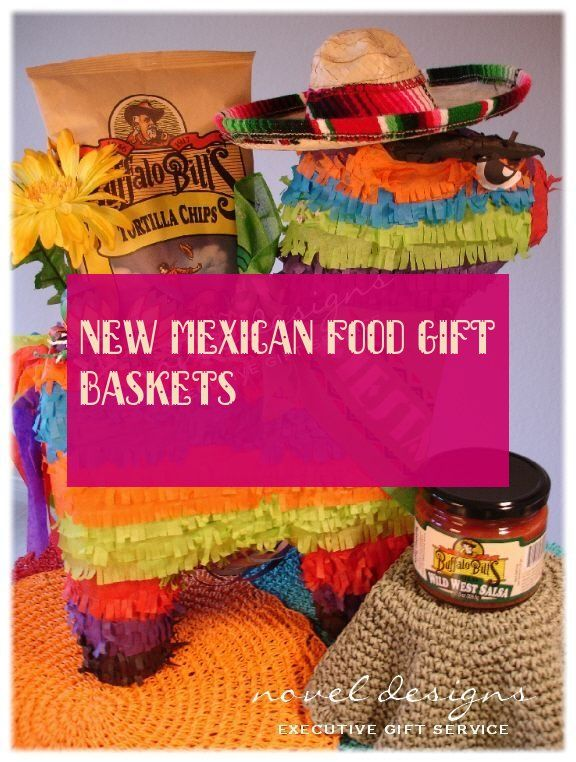 new mexican food gift baskets