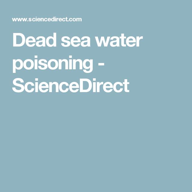 Dead sea water poisoning - ScienceDirect