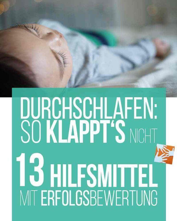 Schlaf Baby schlaf ... 13 Maßnahmen rund ums Ein- und ...