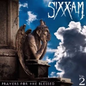 CD Recensie - Prayers for the Blessed, Vol. 2 (Sixx A.M.)