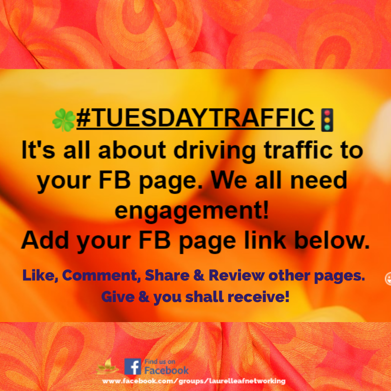 Welcome To Tuesday Traffic We All Need Page Engagement But You Also Have To Give To Receive Add Your Online Networking Networking Business Networking