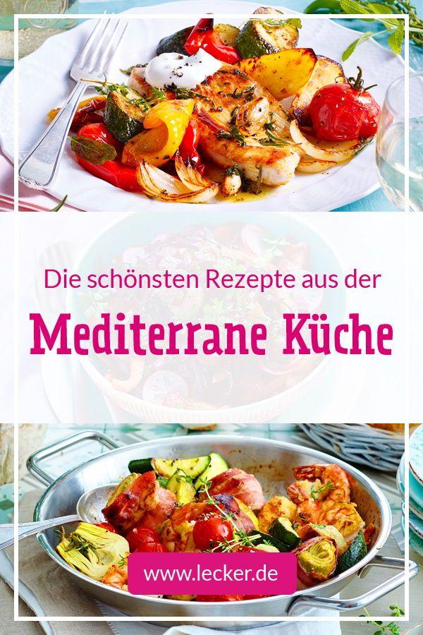 Mediterrane Küche - Rezepte vom Mittelmeer | Gesund essen ...