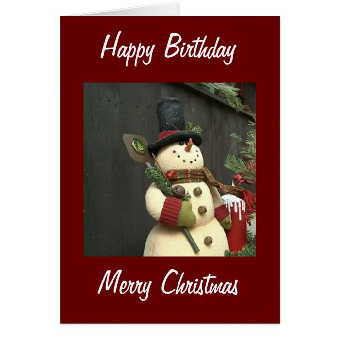 Snowman Birthday At Christmas Greetings Card