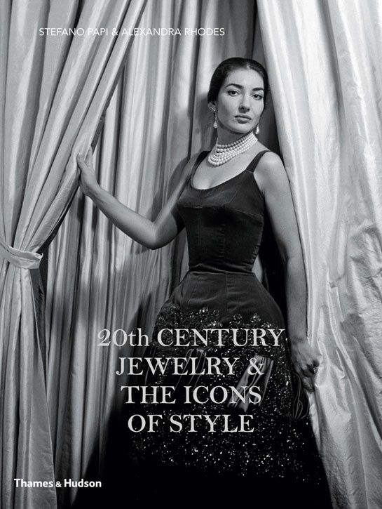 book, jewelry, 20th Century Jewelry and the Icons of Style, Sotheby's, Christie's,Wallis Simpson, Maria Callas, Daisy Fellowes, Mona Bismarc...